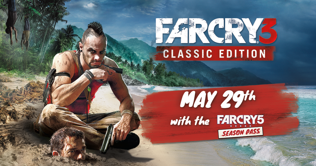 About Far Cry 3 Far Cry 5 Season Pass Version Ubisoft Support